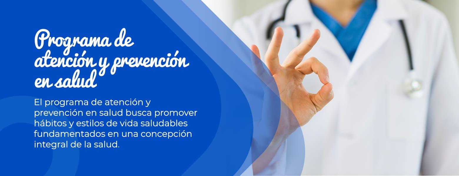 Programa de atención y prevención en salud